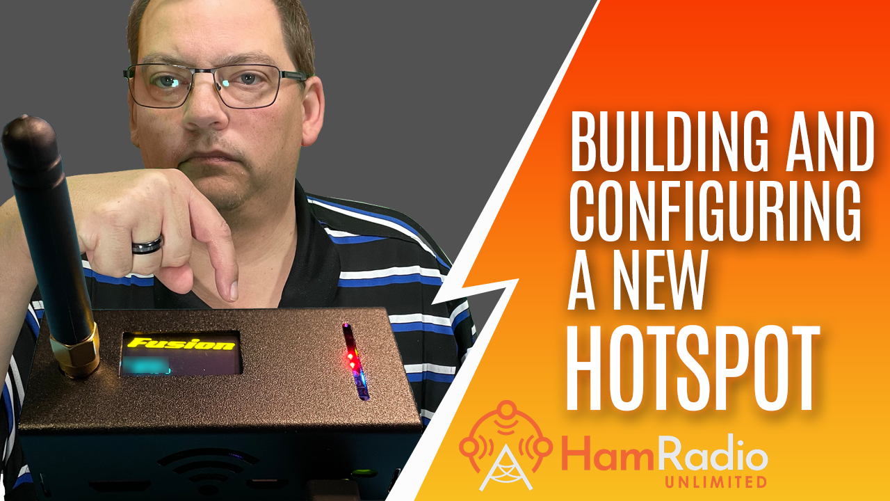 Building and Configuring a new Hotspot – S1E8